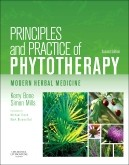 Principles and Practice of Phytotherapy 2nd Edition