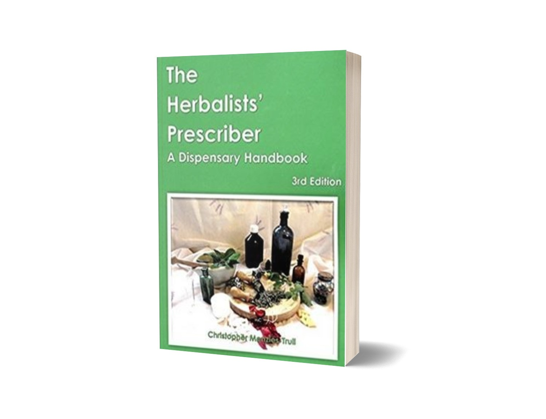 "The Herbalists' Prescriber ""A Dispensary Handbook"""