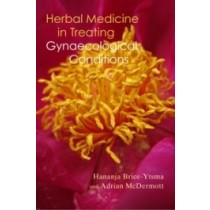 Herbal Medicine in Treating Gynaecological Conditions: Herbs, Hormones, Pre-Menstrual Syndrome and Menopause