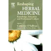 Reshaping Herbal Medicine  Knowledge, Education and Professional Culture