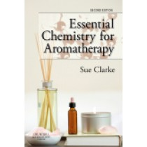 Essential Chemistry for Aromatherapy, 2nd Edition