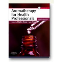 Aromatherapy For Health Professionals   4th edition